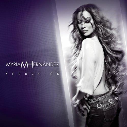 Myriam Hernández - Seducción