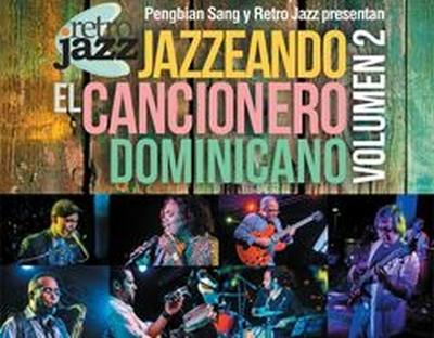Pengbian Sang & Retro Jazz - Jazzeando el Cancionero Dominicano, Vol. 2¨in May