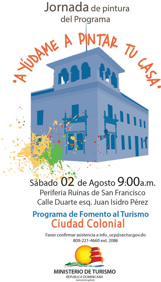 Help Me Paint Your House! / Ayúdame A Pintar Tu Casa Zona Colonial August 2, 2014