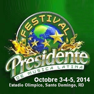Festival Presidente de Música Latina 2014 / Presidente Latin Music Festival 2014