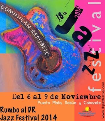 The Dominican Republic Jazz Festival Celebrates 18 Years on November 6-9, 2014