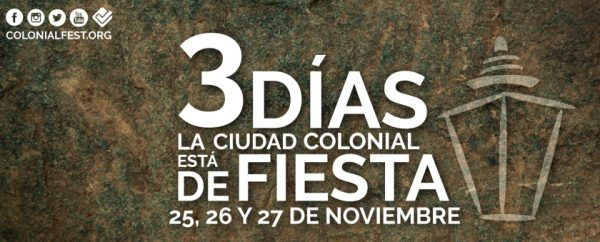 Santo Domingo Colonial Fest 2016