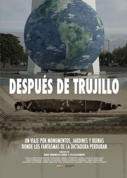 Documental anuncio de la film Después de Trujillo en Español