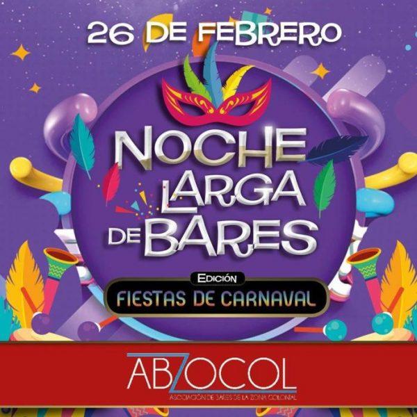 Long Night of Bars Carnival Festivities Edition / Noche Larga de Bares Fiestas de Carnaval February 26, 2020
